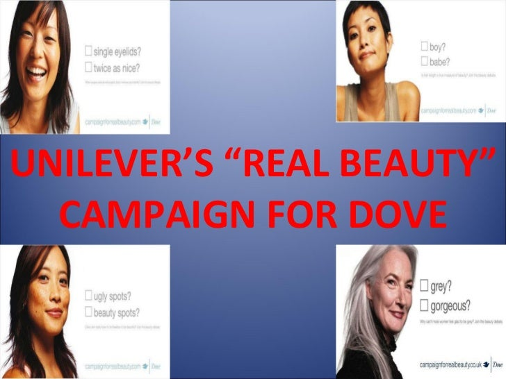 "UNILEVER'S ""REAL BEAUTY"" CAMPAIGN FOR DOVE"