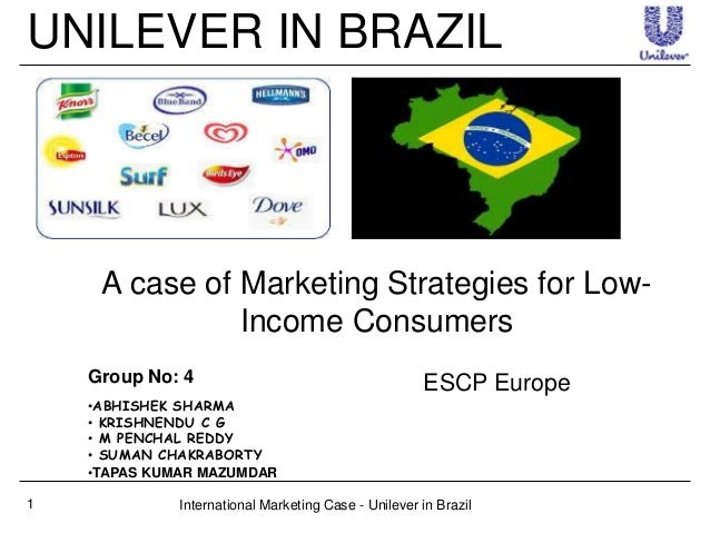 unilever brazil case Unilever brazil case submission go/no go decision should unilever target  the new market yes reasons to believe 1 the lower-income segment (e+.