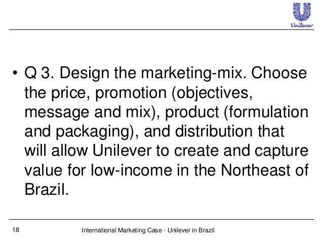 unilever in brazil case Marketing strategies for low income consumers unilever brazil unilever unilever.