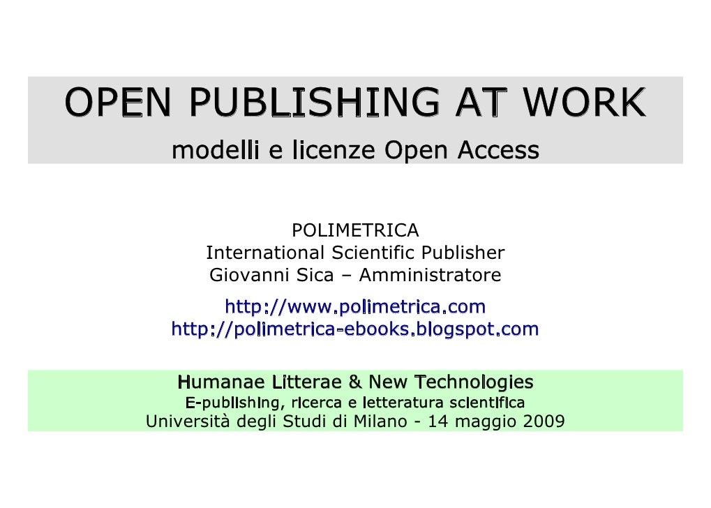 OPEN PUBLISHING AT WORK      modelli e licenze Open Access                      POLIMETRICA           International Scient...