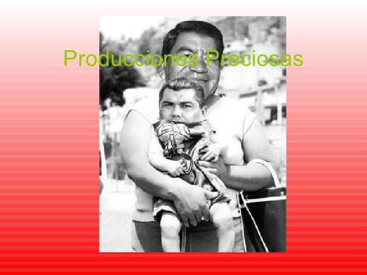 Producciones Preciosas