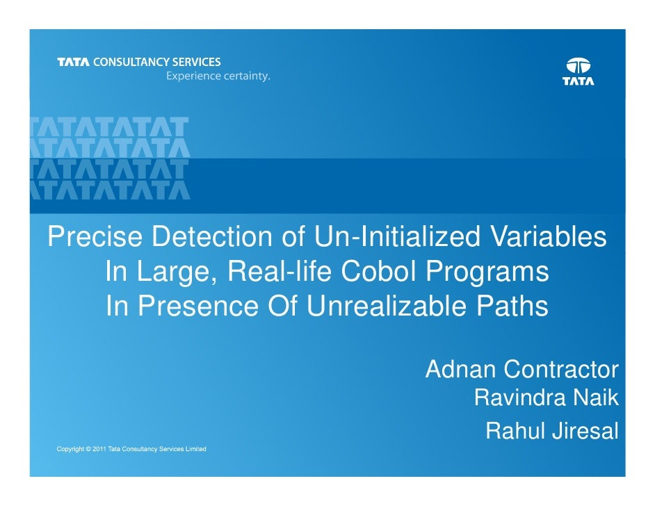 Precise Detection of Un-Initialized Variables    In Large, Real-life Cobol Programs    In Presence Of Unrealizable Paths  ...