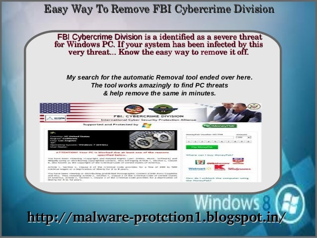 Easy Way To Remove FBI Cybercrime Division    FBI Cybercrime Division is a identified as a severe threat               How...