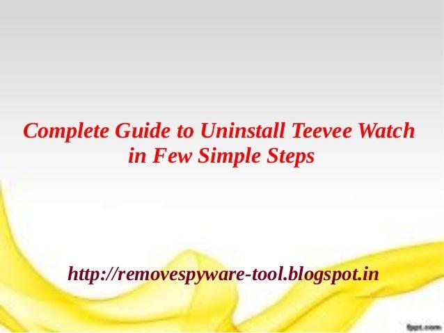 Uninstall Teevee Watch Adware Easily