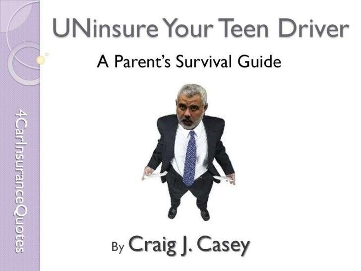 UN-insure your teen driver
