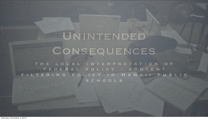 Unintended Consequences: Content