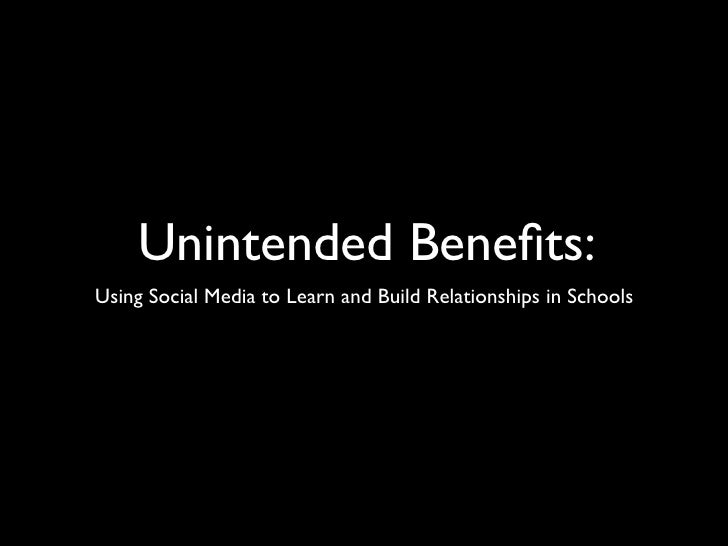 Unintended Benefits: Using Social Media to Learn and Build Relationships in Schools