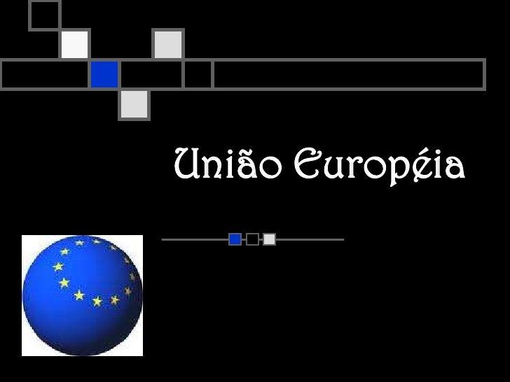 União Européia<br />