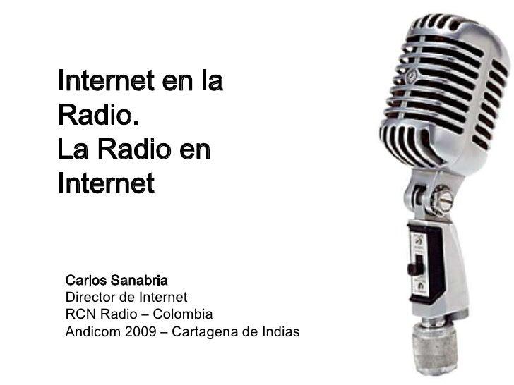 Radio en Internet… Internet en Radio (1ra parte)