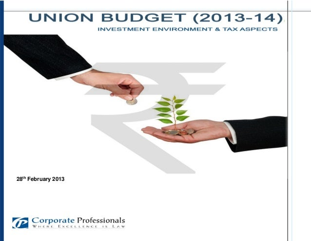 Union Budget-2013: Investment Environment and Tax Aspects