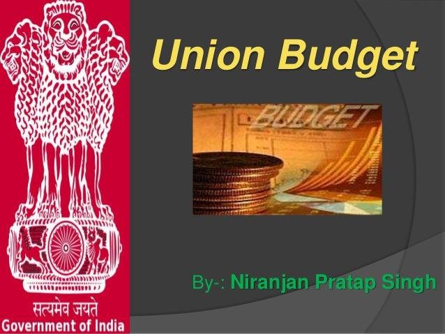 Union budget by niranjan singh