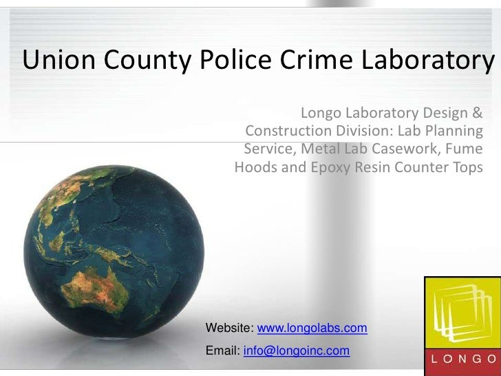 Union County Police Crime Laboratory<br />Longo Laboratory Design & Construction Division: Lab Planning Service, Metal Lab...