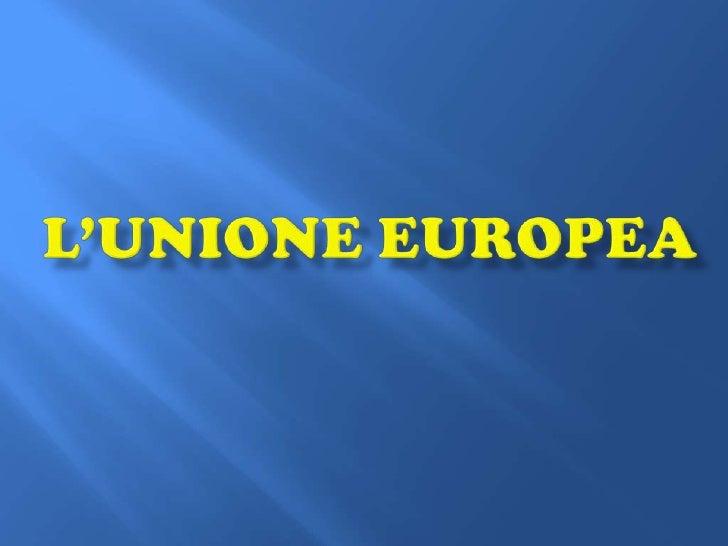 L'Unione europea<br />