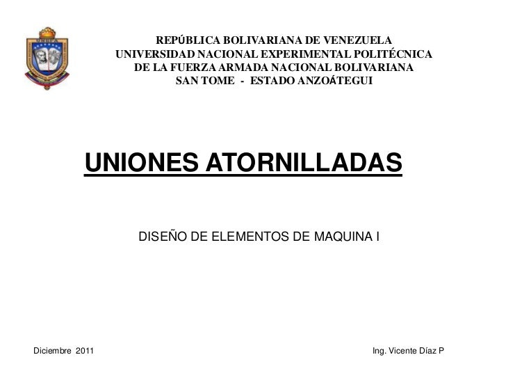 REPÚBLICA BOLIVARIANA DE VENEZUELA                 UNIVERSIDAD NACIONAL EXPERIMENTAL POLITÉCNICA                    DE LA ...