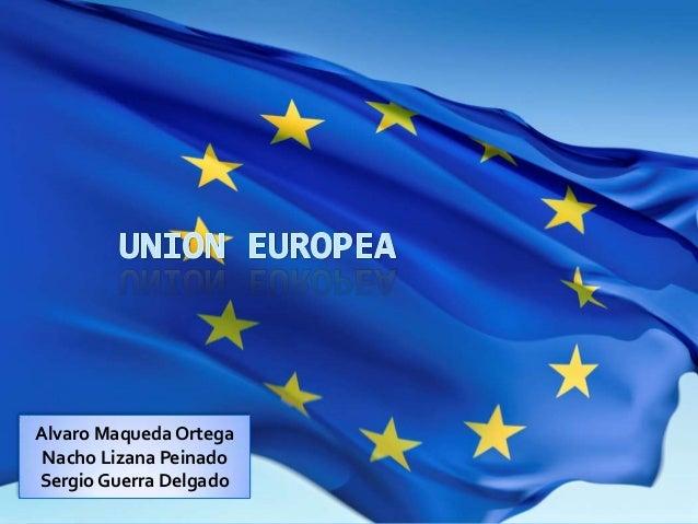 La Unión Europea (1)