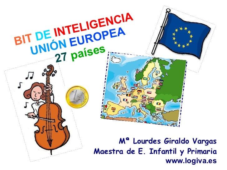 """Bits de Inteligencia  """"La Union Europea"""""""