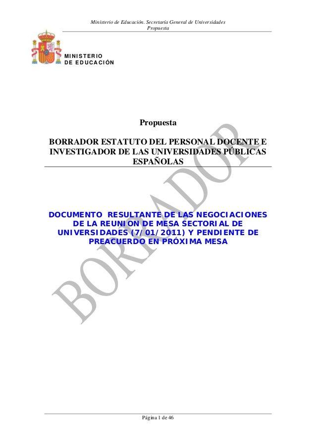 Ministerio de Educación. Secretaría General de Universidades Propuesta Página 1 de 46 Propuesta BORRADOR ESTATUTO DEL PERS...
