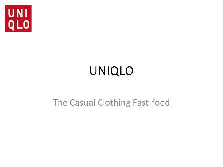 UNIQLO The Casual Clothing Fast-food