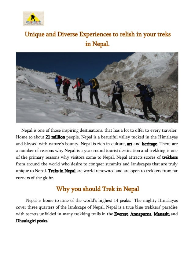 Unique and Diverse Experiences to relish in your treks in Nepal. Nepal is one of those inspiring destinations, that has a ...