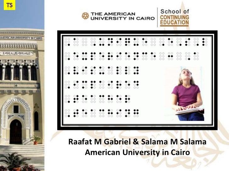 Raafat M Gabriel & Salama M Salama    American University in Cairo