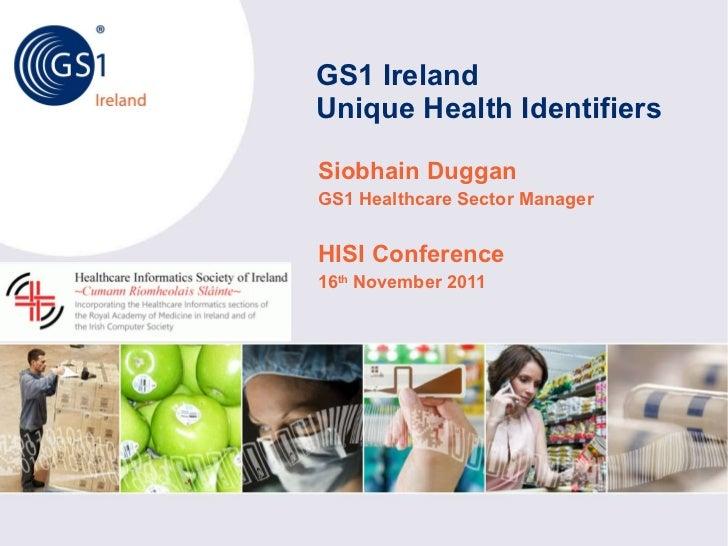 Unique Health Identifiers - Siobhain Duggan