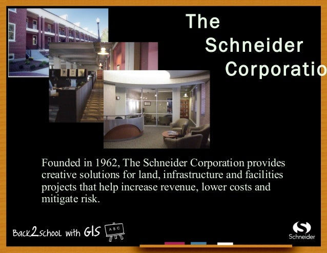 The Schneider Corporatio Founded in 1962, The Schneider Corporation provides creative solutions for land, infrastructure a...