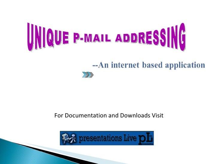 Unique p mail-addressing 97-03