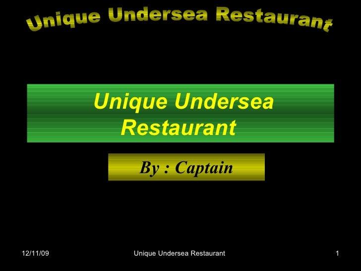 Unique Undersea Restaurant