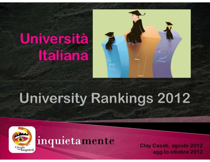 Università  Italiana  inquietamente  inquietamente   Clay Casati, agosto 2012                       agg.to ottobre 2012