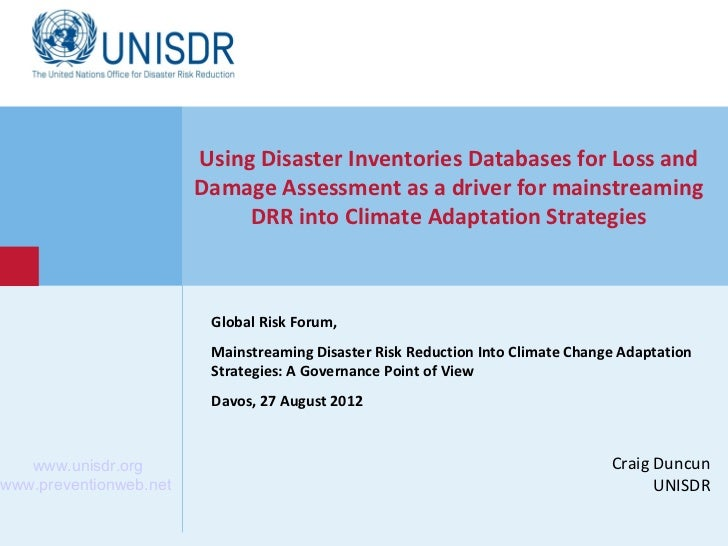 Using Disaster Inventories Databases for Loss and Damage Assessment as a driver for mainstreaming DRR into Climate Adaptation Strategies