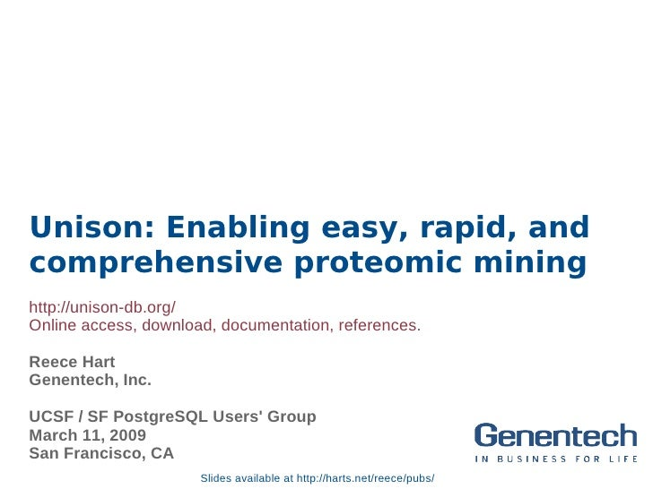 Unison: Enabling easy, rapid, and comprehensive proteomic mining http://unison-db.org/ Online access, download, documentat...