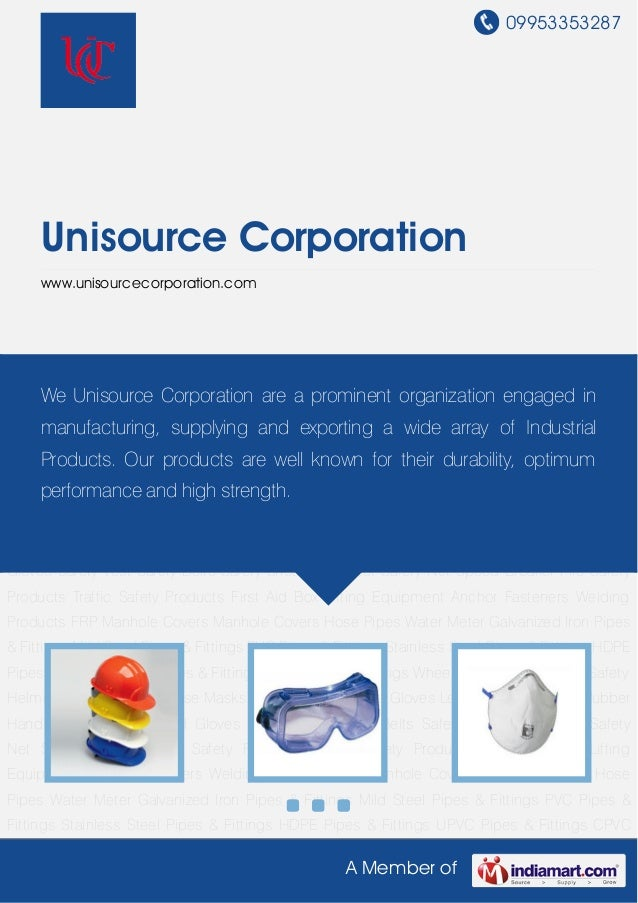 09953353287A Member ofUnisource Corporationwww.unisourcecorporation.comSafety Helmet Safety Goggles Nose Masks Cotton Knit...