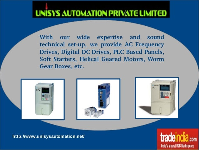 With  our  wide  expertise  and  sound  technical  set­up,  we  provide  AC  Frequency  Drives, Digital DC Drives, PLC Bas...