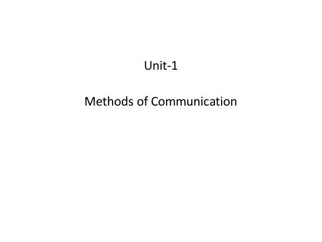 Unit-1 Methods of Communication