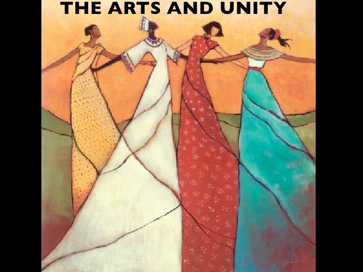 THE ARTS AND UNITY