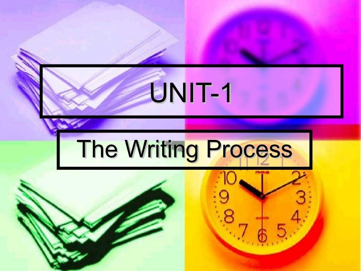 UNIT-1 The Writing Process