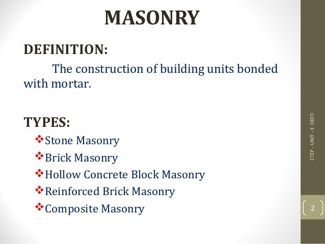 Ctep unit ii masonry for Definition construction