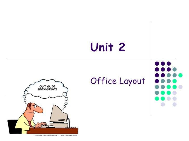 Unit 2 Office Layout