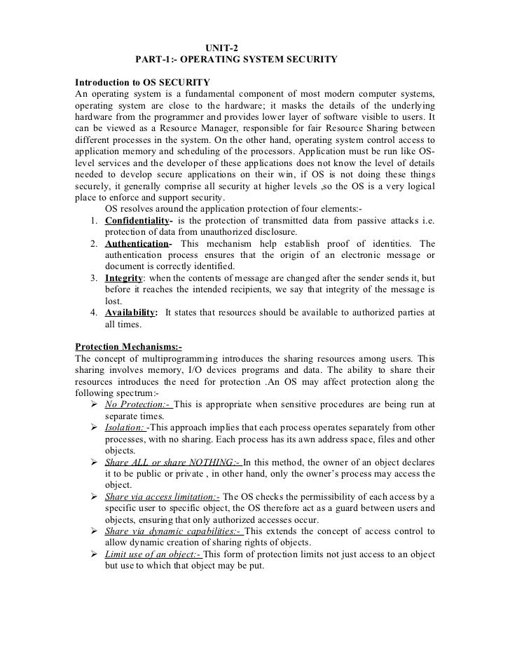 UNIT-2              PART-1:- OPERATING SYSTEM SECURITYIntroduction to OS SECURITYAn operating system is a fundamental comp...