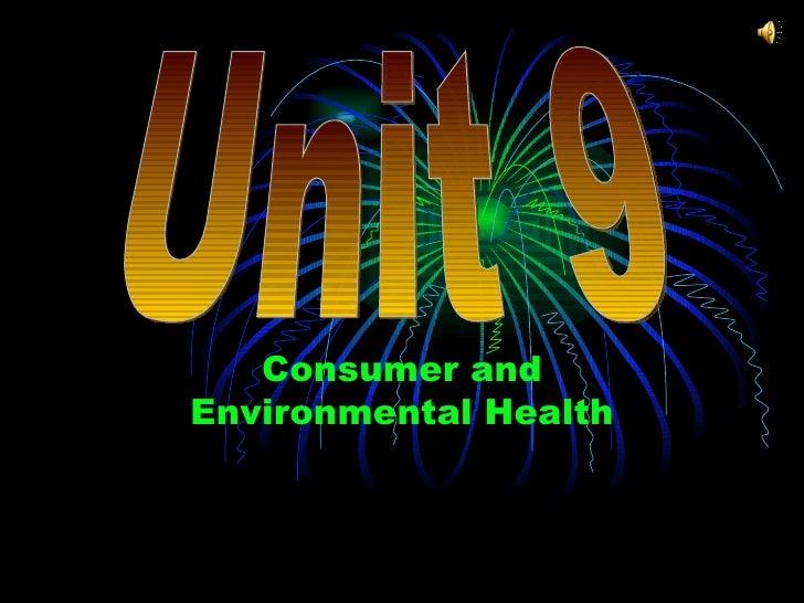 Consumer and Environmental Health Unit 9
