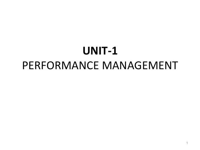 UNIT-1 PERFORMANCE MANAGEMENT 1