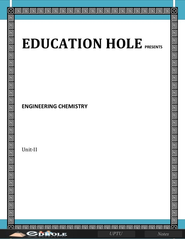 EDUCATION HOLE PRESENTS ENGINEERING CHEMISTRY Unit-II