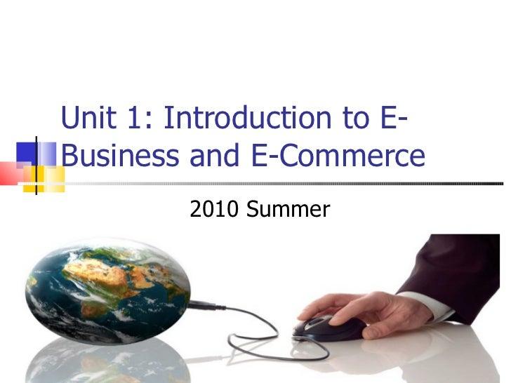 Intro to e-commerce and e-business