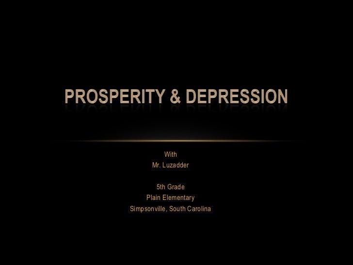 Unit 05   prosperity & depression