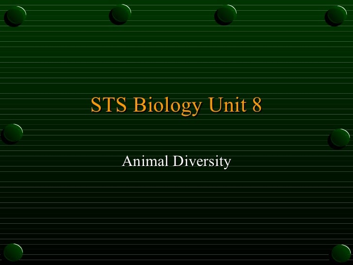 STS Biology Unit 8 Animal Diversity