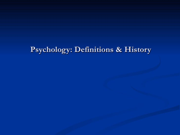 Psychology: Definitions & History