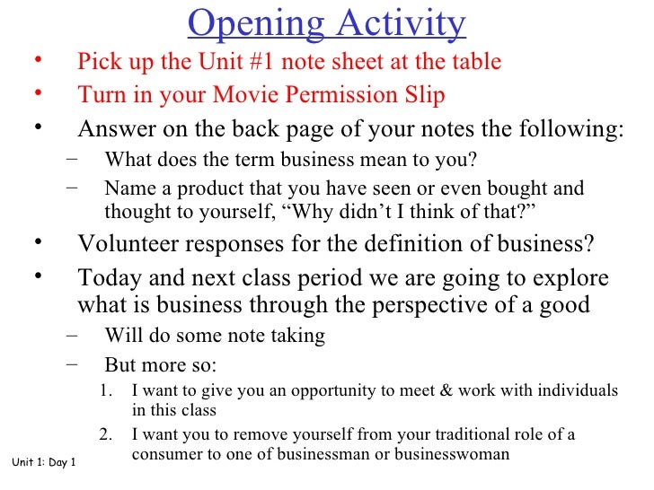 Opening Activity <ul><li>Pick up the Unit #1 note sheet at the table </li></ul><ul><li>Turn in your Movie Permission Slip ...