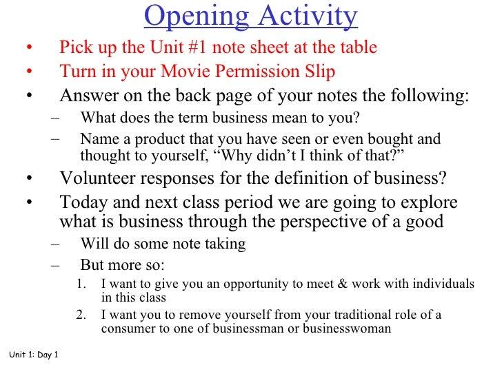 Opening Activity <ul><li>Pick up the Unit #1 note sheet at the table </li></ul><ul><li>Turn in your Movie Permission Slip ...