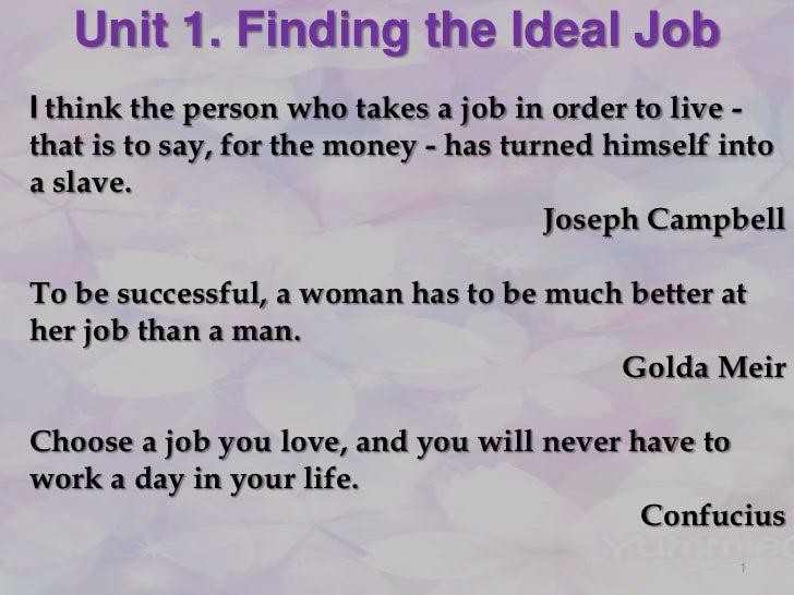 Describe an ideal job essay
