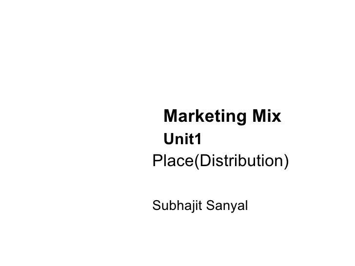 Unit1 marketing mix place